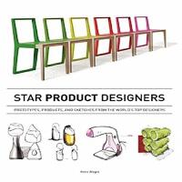 明星产品设计师英文原版 Star Product Designers 精装 设计产品过程 产品设计手绘工具书 产品结构设