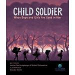 【预订】Child Soldier When Boys and Girls Are Used in War