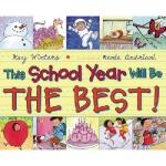 【预订】This School Year Will Be the Best!
