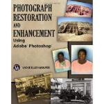 【预订】Photograph Restoration and Enhancement Using Adobe Phot