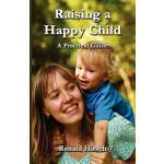 【预订】Raising a Happy Child 9780988329065