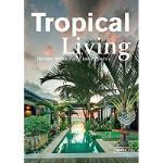 【预订】Tropical Living: Dream Houses at Exotic Places
