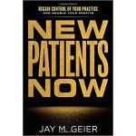 【预订】New Patients Now: Regain Control of Your Practice and D