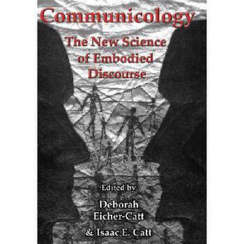 【预订】Communicology: The New Science of Embodied Discourse 美国库房发货,通常付款后3-5周到货!