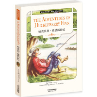 哈克贝利・费恩历险记:THE ADVENTURES OFHUCKLEBERRY FINN(英文版)