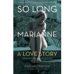 【预订】So Long, Marianne: A Love Story a Includes Rare Materia