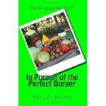 【预订】In Pursuit of the Perfect Burger