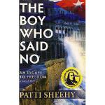 【预订】The Boy Who Said No: An Escape to Freedom