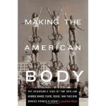 【预订】Making the American Body: The Remarkable Saga of the Me