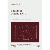 【预订】Origin of Cosmic Rays 9789027712721
