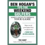 【预订】Ben Hogan's Tips for Weekend Golfers: Simple Advice