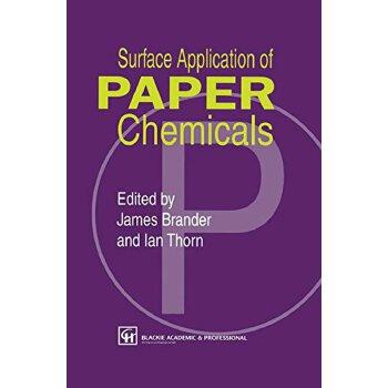 【预订】Surface Application of Paper Chemicals 9789401071512 美国库房发货,通常付款后3-5周到货!