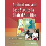 【预订】Applications and Case Studies in Clinical Nutrition