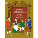Everyday Dress of the American Colonial Period Coloring Boo