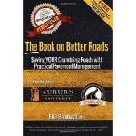 【预订】The Book on Better Roads: How to Save Your Crumbling Ro