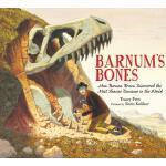 【预订】Barnum's Bones: How Barnum Brown Discovered the Most Fa