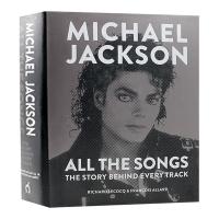 迈克尔杰克逊 歌词故事 英文原版人物传记 Michael Jackson All the Songs 他的音乐背后的故