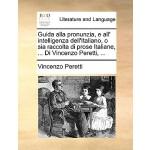 【预订】Guida Alla Pronunzia, E All' Intelligenza Dell'