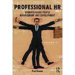 【预订】Professional HR: Evidence- Based People Management and