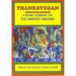 【预订】Thanksvegan: A Vegan Cookbook for the Harvest Holiday