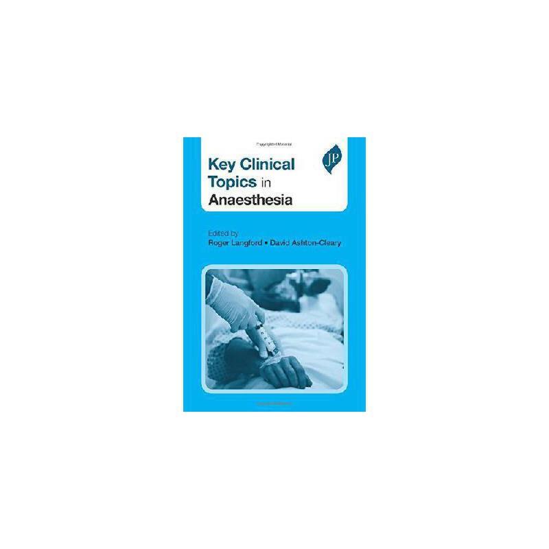 【预订】Key Clinical Topics in Anaesthesia 美国库房发货,通常付款后3-5周到货!