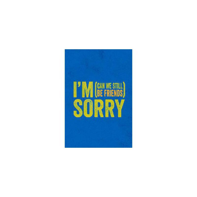 【预订】I'm Sorry: (Can We Still Be Friends) 美国库房发货,通常付款后3-5周到货!
