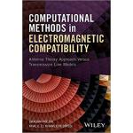 【预订】Computational Methods In Electromagnetic Compatibility