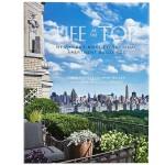 包邮Life at the Top 顶层生活:纽约最特别的公寓大楼 建筑设计英文原版图书