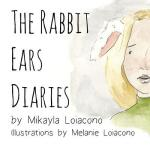 【预订】The Rabbit Ears Diaries