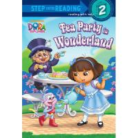 【�A�】Tea Party in Wonderland (Dora the Explorer) 9780449