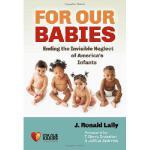 【预订】For Our Babies: Ending the Invisible Neglect of America