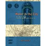 【预订】Water in the City: The Aqueducts and Underground Passag
