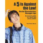 【预订】A 5 Is Against the Law!: Social Boundaries: Straight Up