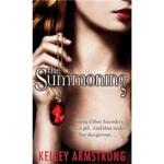 【新书店正版】 The Summoning Kelley Armstrong(凯利・阿姆斯特朗) Little Bro