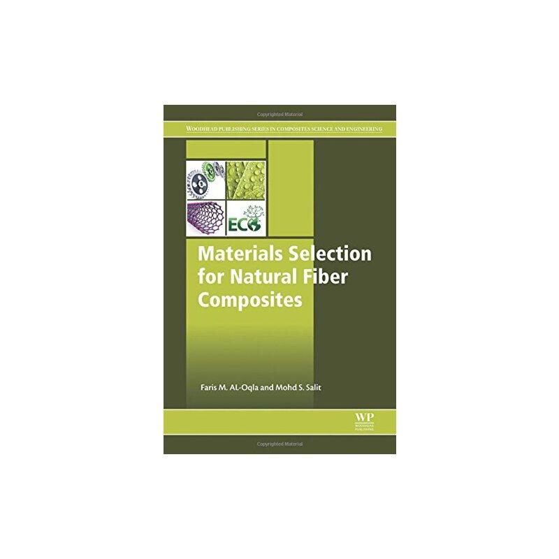 【预订】Materials Selection for Natural Fiber Composites 9780081009581 美国库房发货,通常付款后3-5周到货!