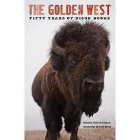 【预订】The Golden West: Fifty Years of Bison Books 97808032348