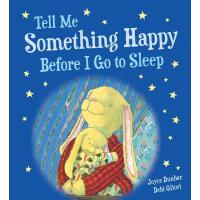 【预订】Tell Me Something Happy Before I Go to Sleep (padded bo