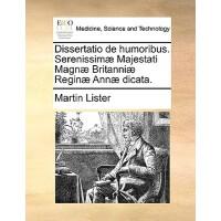 【预订】Dissertatio de Humoribus. Serenissim] Majestati Magn] Br