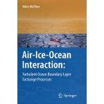 【预订】Air-Ice-Ocean Interaction: Turbulent Ocean Boundary Lay
