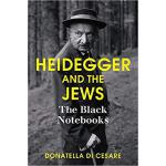 【预订】Heidegger And The Jews: The Black Notebooks 97815095038