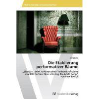 【预订】Die Etablierung Performativer Raume