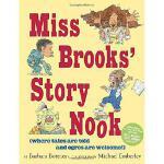 【预订】Miss Brooks' Story Nook (Where Tales Are Told and Ogres