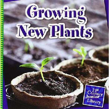 【预订】Growing New Plants 美国库房发货,通常付款后3-5周到货!