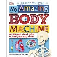 惊奇的人体机器 英文原版 My Amazing Body Machine 了解身体如何运作的彩色百科全书 DK百科 进