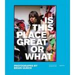 【预订】Brian Ulrich: Is This Place Great Or What 9781597111928