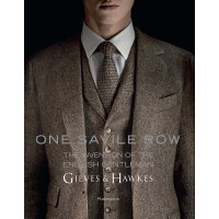 One Savile Row: Gieves & Hawkes: The Invention of the Englis