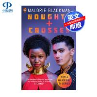 现货英文原版 Noughts & Crosses 零和跨越 企鹅出版 Malorie Blackman BBC电视系列