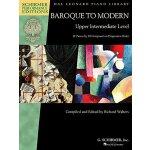 【预订】Baroque to Modern: Upper Intermediate Level: 21 Pieces