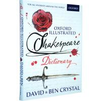 Oxford Illustrated Shakespeare Dictionary 英文原版 莎士比亚彩色插图词典 牛津字母词汇字典 进口工具书