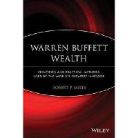 【预订】Warren Buffett Wealth: Principles and Practical Methods